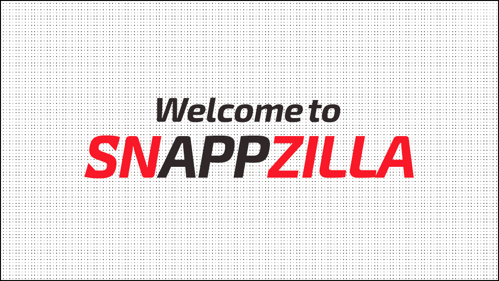 WelcomeToSnappzilla