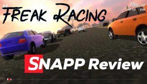 Freak Racing SNAPP Review