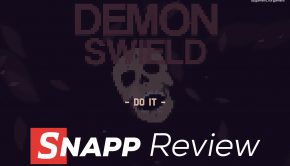 Demon Swield SNAPP Review
