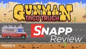 Gunman Taco Truck SNAPP Review