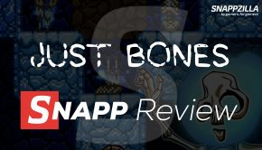 Just Bones SNAPP Review Feature Image