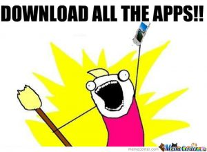 Download all the apps meme
